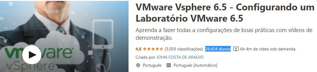 Treinamento VMware vSphere 6.5 na Udemy.